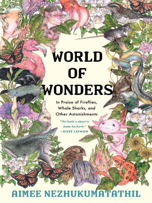 Title details for World of Wonders by Aimee Nezhukumatathil - Wait list